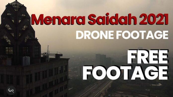Kokoh dan Seram! Video Drone Menara Saidah di Tahun 2021